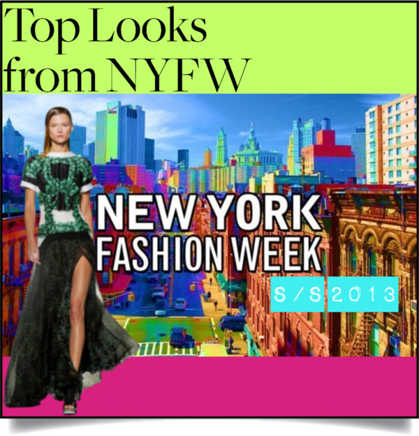 Best of NYFashion Week S:S2013