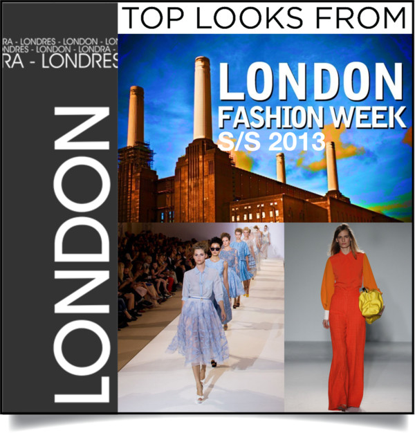 London Fashion week S:S2013
