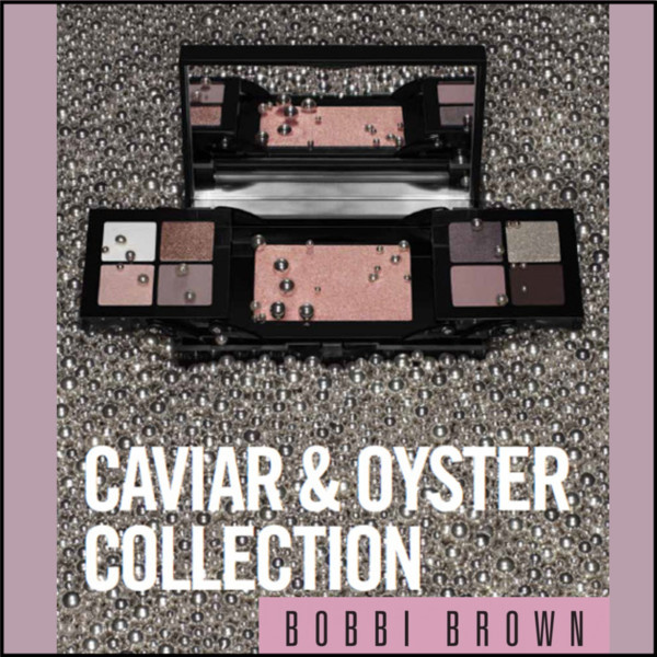 Caviar_Oyster_Bobbi_brown_Collection