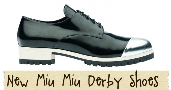 New Miu Miu Derby Shoes