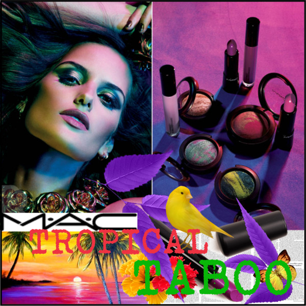 TROPICAL TABOO by MAC