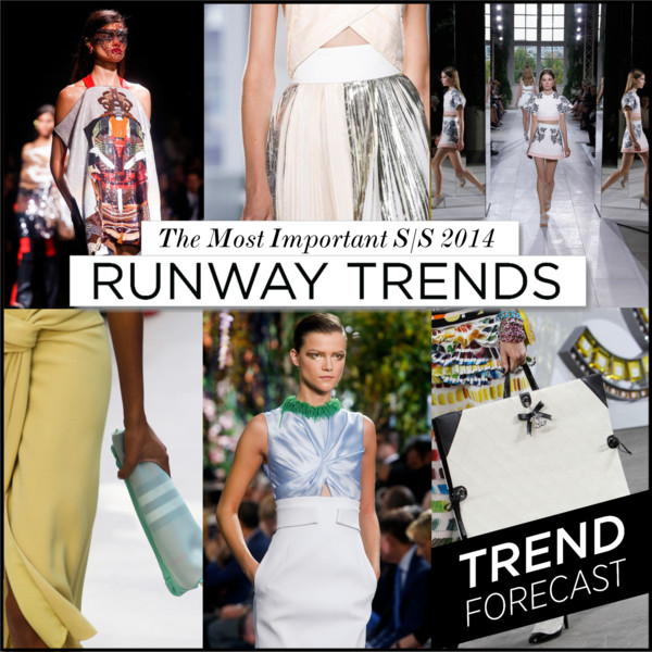 Most Important Runway Trends for SS2014