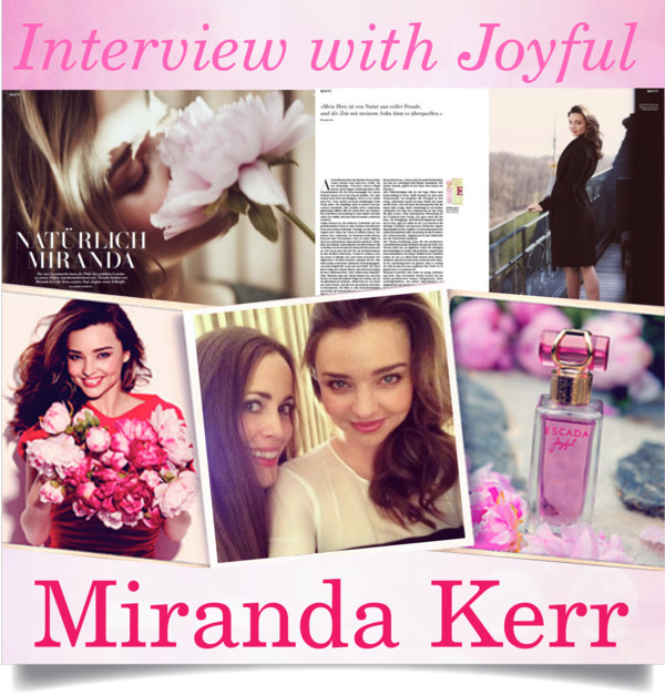 Interview with Joyful Miranda Kerr-Sandra Bauknecht