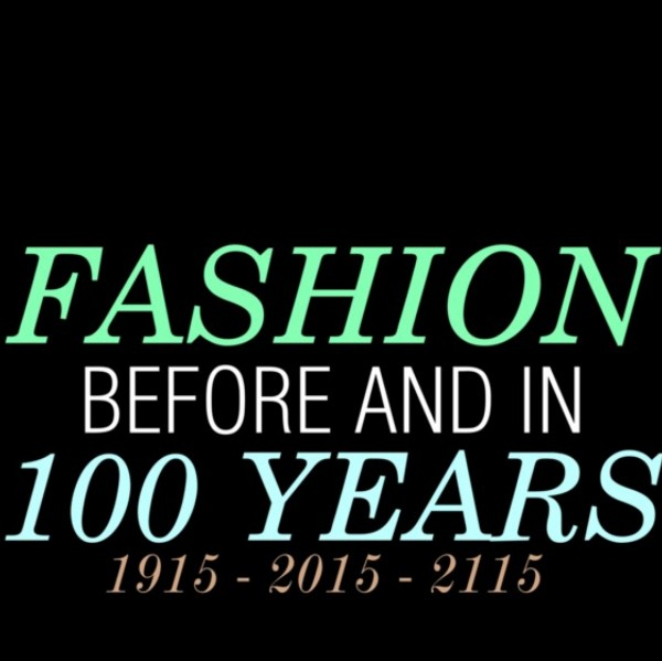 Fashion 100 Years