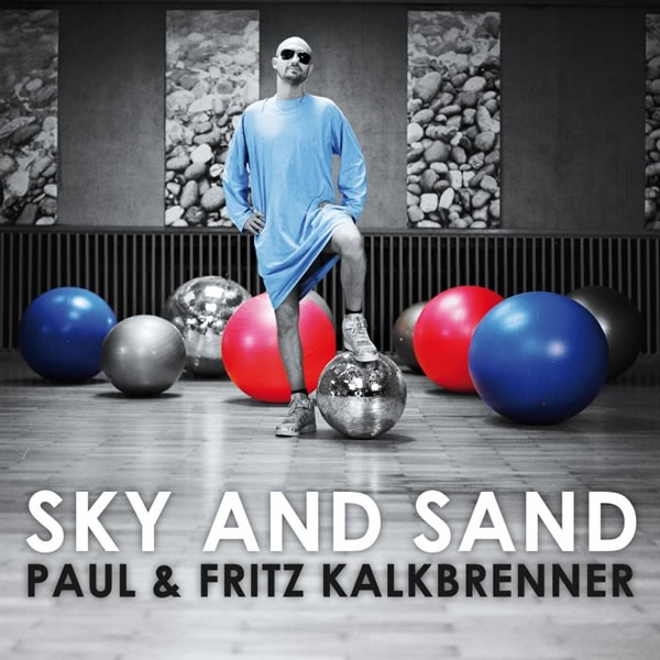 paul_fritz_kalkbrenner-sky_and_sand_s