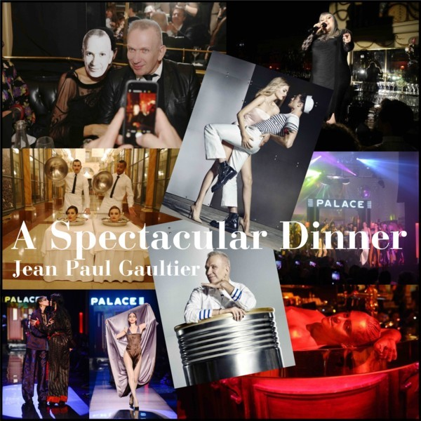 Jean Paul Gaultier - A Spectacular Dinner
